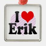 I love Erik Christmas Tree Ornament