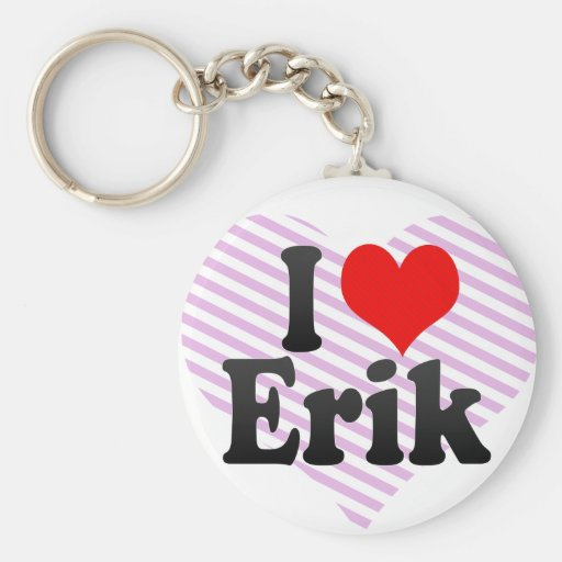 I love Erik Key Chain