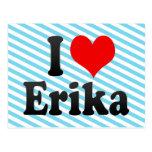 I love Erika Post Cards