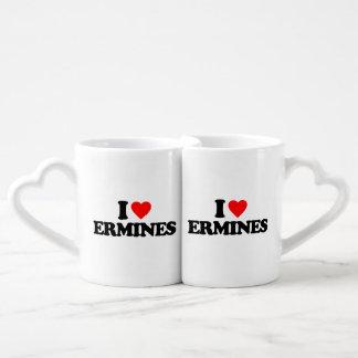 I LOVE ERMINES LOVERS MUG SET