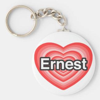 I love Ernest. I love you Ernest. Heart Key Chain