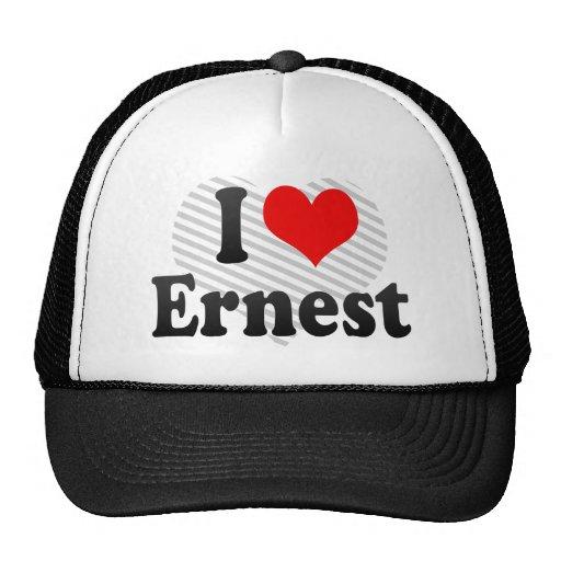 I love Ernest Trucker Hat
