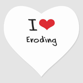 I love Eroding Heart Sticker