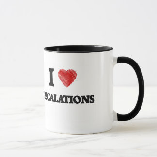 I love ESCALATIONS Mug