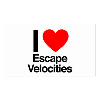 i love escape velocities pack of standard business cards