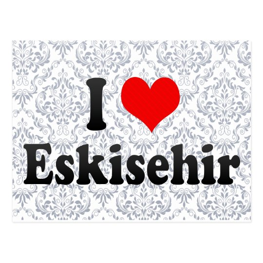 I Love Eskisehir, Turkey Postcard