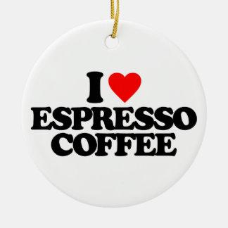 I LOVE ESPRESSO COFFEE CHRISTMAS ORNAMENT