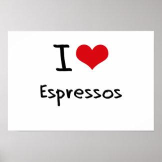 I love Espressos Print