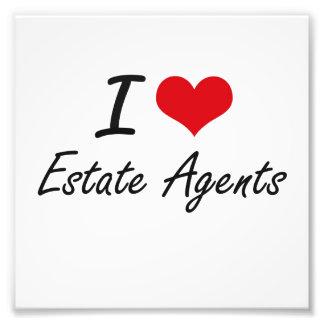 I love Estate Agents Art Photo