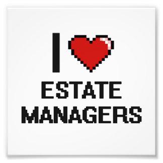 I love Estate Managers Photo Print