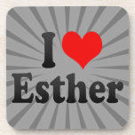 I love Esther Beverage Coasters