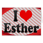 I love Esther Greeting Cards