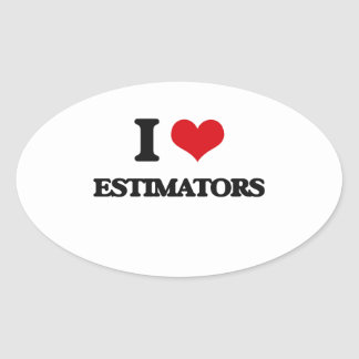 I love Estimators Sticker