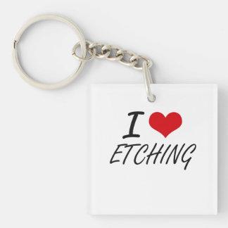 I love ETCHING Single-Sided Square Acrylic Key Ring