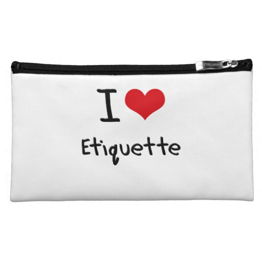 I love Etiquette Cosmetic Bags