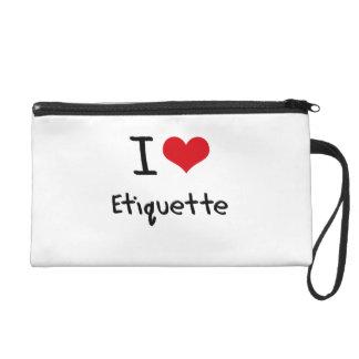 I love Etiquette Wristlet Purse