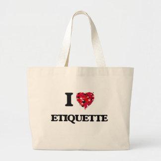 I love ETIQUETTE Jumbo Tote Bag