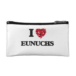 I love EUNUCHS Cosmetics Bags