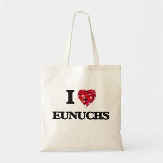 I love EUNUCHS Budget Tote Bag
