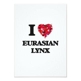 I love Eurasian Lynx 13 Cm X 18 Cm Invitation Card