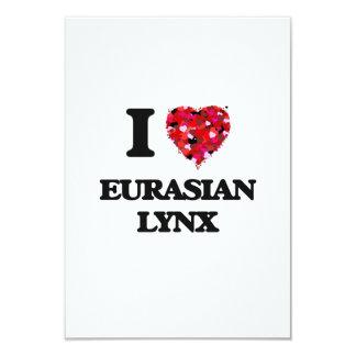 I love Eurasian Lynx 9 Cm X 13 Cm Invitation Card