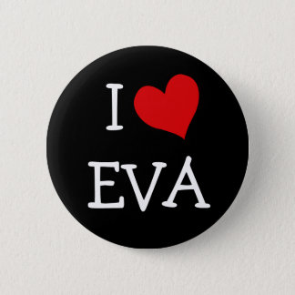 I Love Eva 6 Cm Round Badge