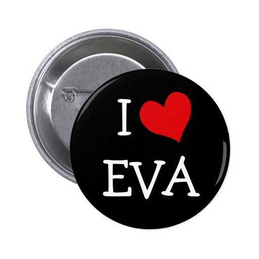 I Love Eva 6 Cm Round Badge