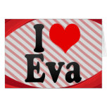 I love Eva Card