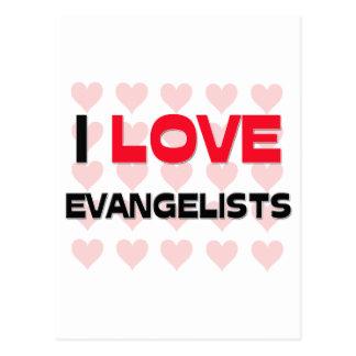I LOVE EVANGELISTS POSTCARDS