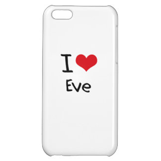 I love Eve iPhone 5C Cover