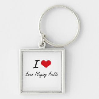 I love Even Playing Fields Silver-Colored Square Key Ring