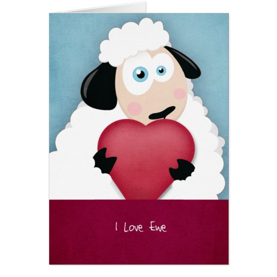 I Love Ewe Cute Valentine Sheep Cards