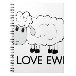 I Love Ewe Notebook