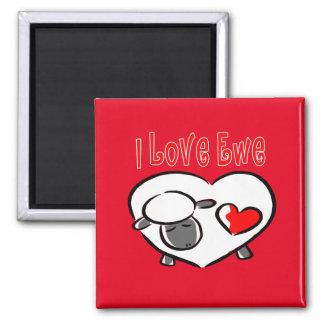 I Love Ewe Square Magnet