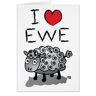 I Love Ewe! Valentines Day Greeting Card