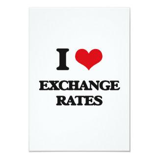 I love EXCHANGE RATES 9 Cm X 13 Cm Invitation Card