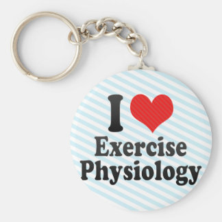 I Love Exercise Physiology Keychain