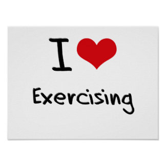 I love Exercising Poster