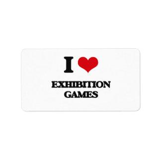 I love EXHIBITION GAMES Address Label