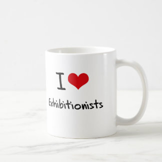 I love Exhibitionists Classic White Coffee Mug
