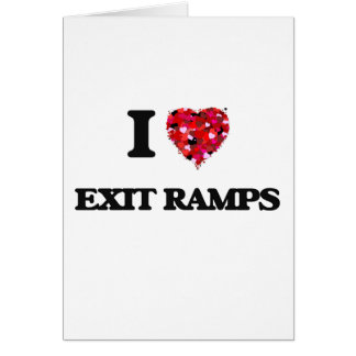 I love Exit Ramps Greeting Card
