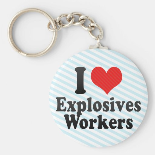 I Love Explosives Workers Basic Round Button Key Ring