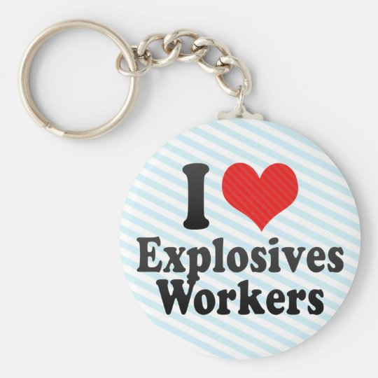 I Love Explosives Workers Key Ring