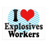 I Love Explosives Workers Postcard