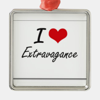 I love extravagance Silver-Colored square decoration