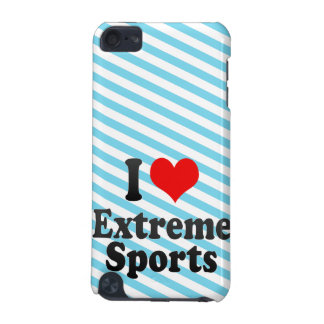 I love Extreme Sports iPod Touch 5G Cover