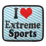 I love Extreme Sports iPad Sleeve
