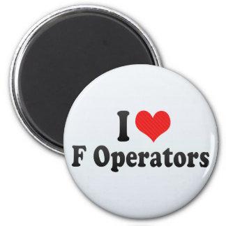 I Love F Operators Magnets