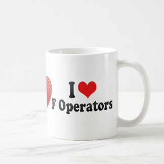 I Love F Operators Mugs