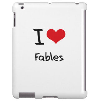 I Love Fables